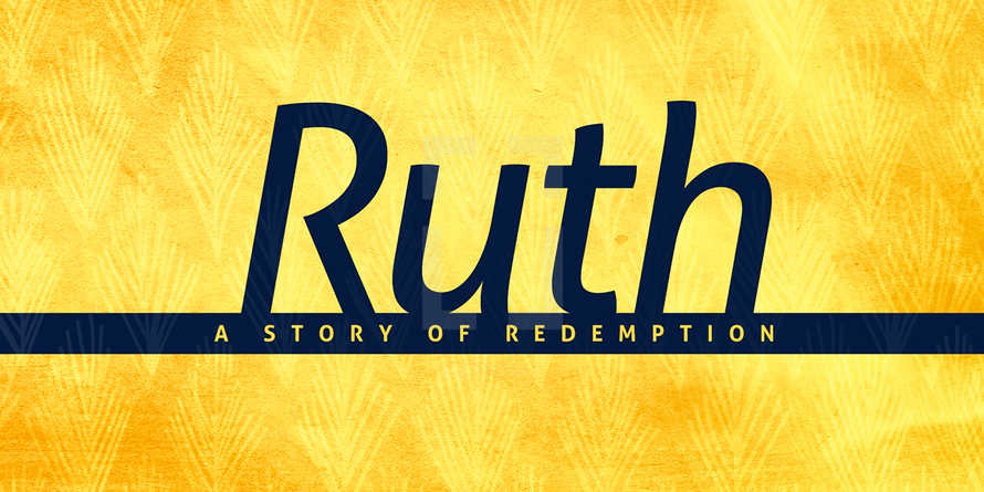 Ruth Sermon Series - Slides