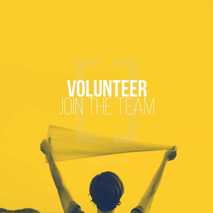 Volunteer; Join the Team