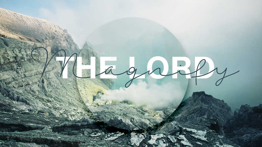 Magnify the Lord Slide