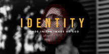 Identity made in the image of God
