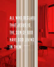 All who declare that Jesus is the Son of God have God living in them. – 1 John 4:15