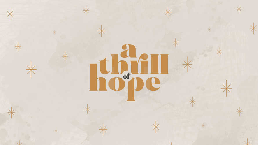A Thrill of Hope Series Artwork