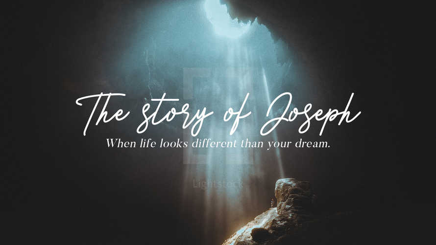 The Story of Joseph. Message Title Slide.