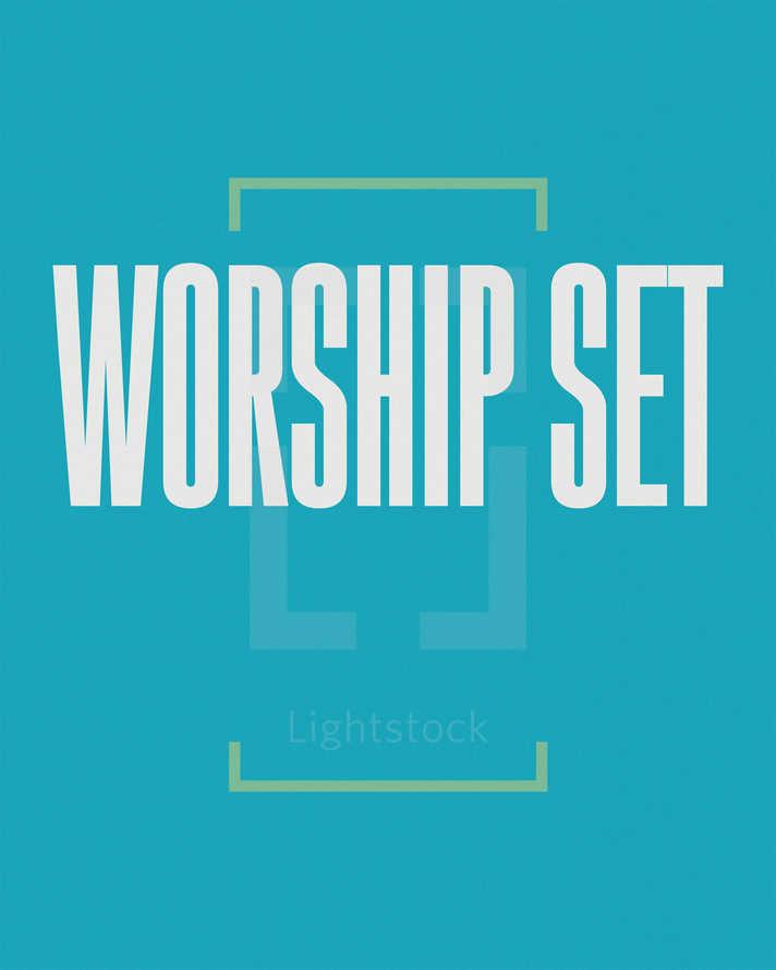 Worship Set
