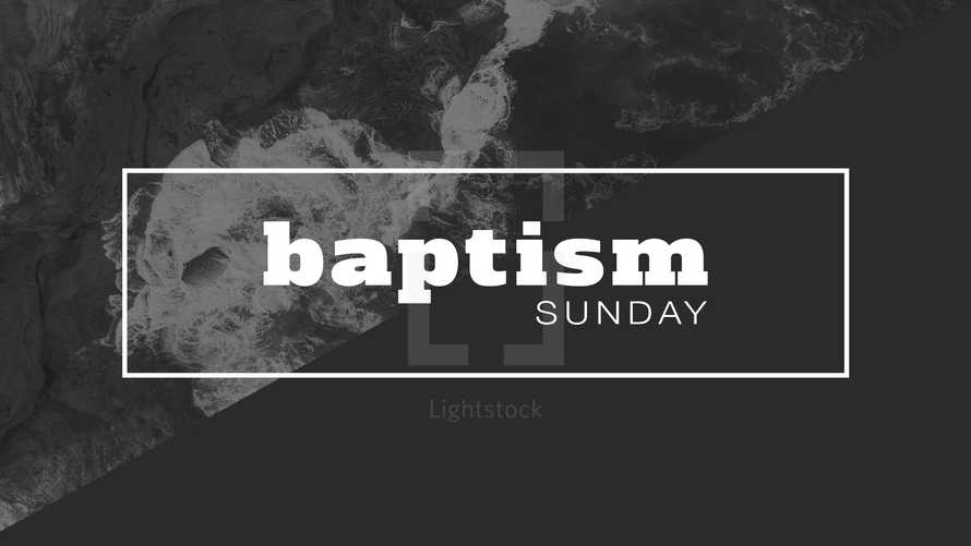 Baptism Sunday Slide