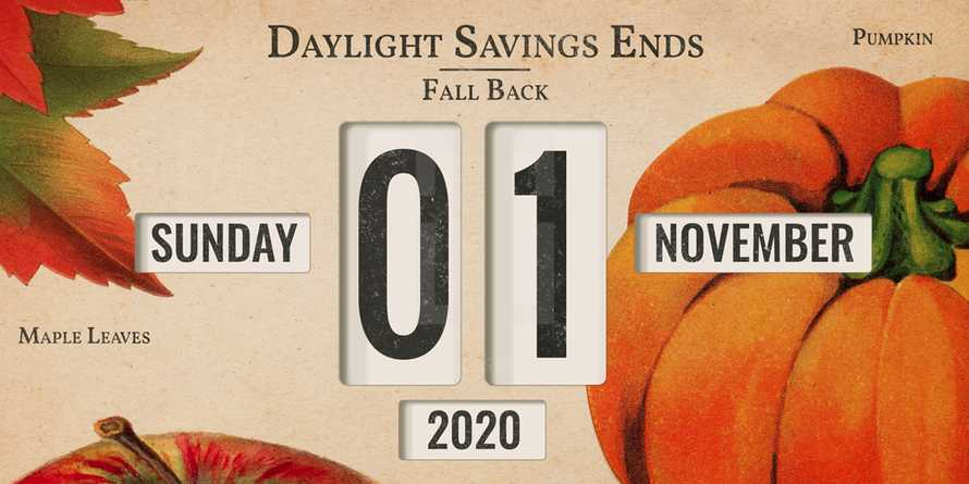 Daylight Savings Time Reminder Fall November 2020