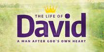 The Life of David - Sermon Series - Slides