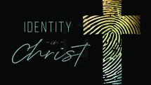 Identity in Christ Slide Set