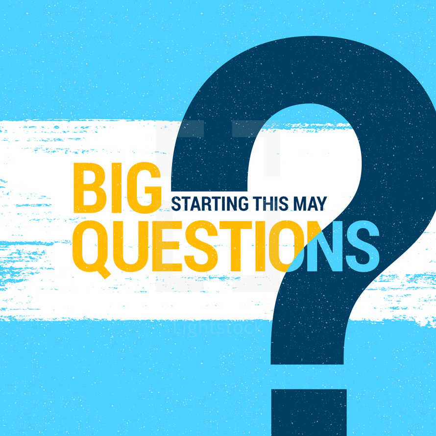 Big Questions - Sermon Series - Social Graphics