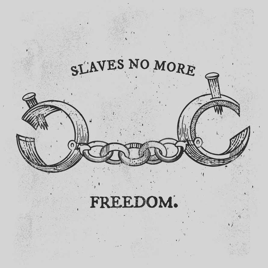 slaves no more feedom