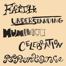 lettering, faith, words, repentance, understanding, celebration, humility, hand written