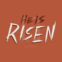 He is Risen