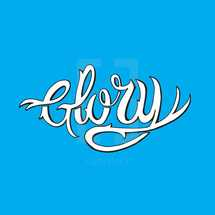 hand drawn lettering word Glory