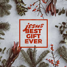 Jesus - Best gift ever