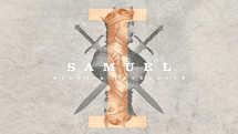 1 Samuel: Kings and Covenants