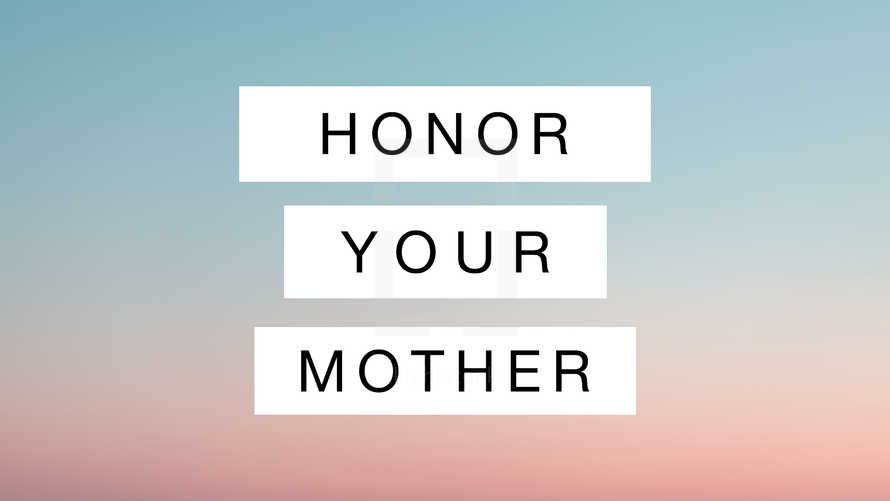 Honor Your Mother Mother's Day Slide