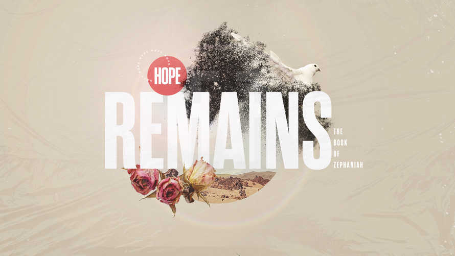 Hope Remains: The Book of Zephaniah