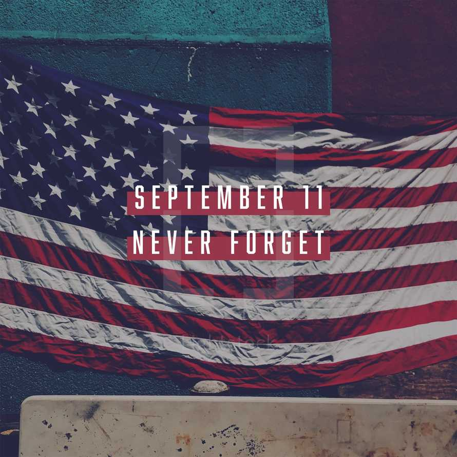 September 11. Never forget.