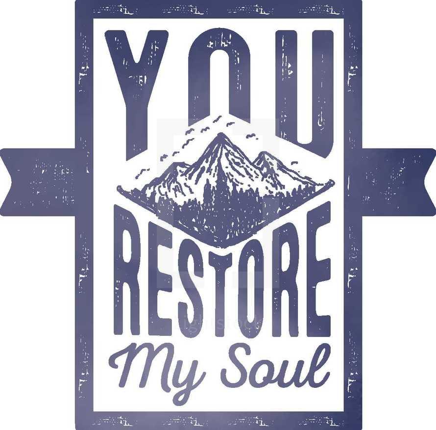 You Restore My Soul Typography Written Badge Logo