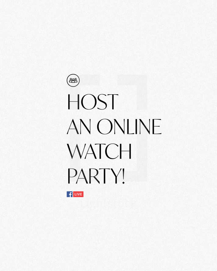 Host an online watch party