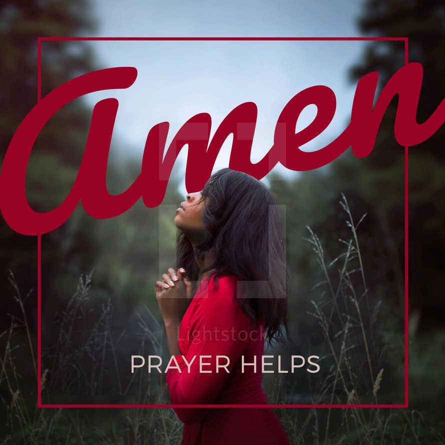 Prayer helps - Amen!