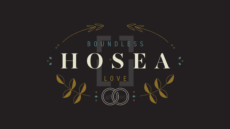Hosea: Boundless Love