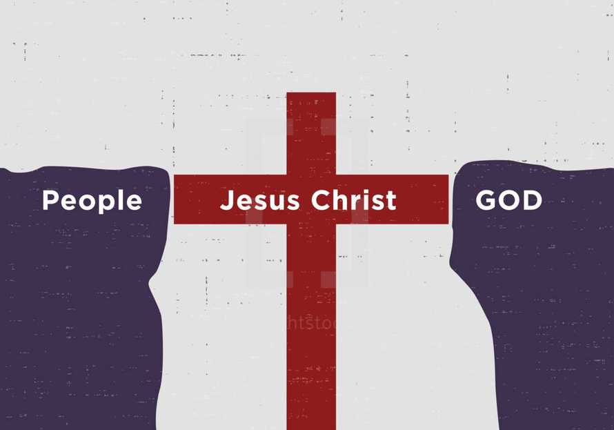 Jesus Christ the bridge between people and God