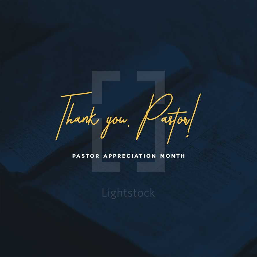 Thank you, pastor! Pastor Appreciation Month.