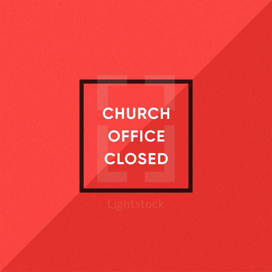 Church office closed.