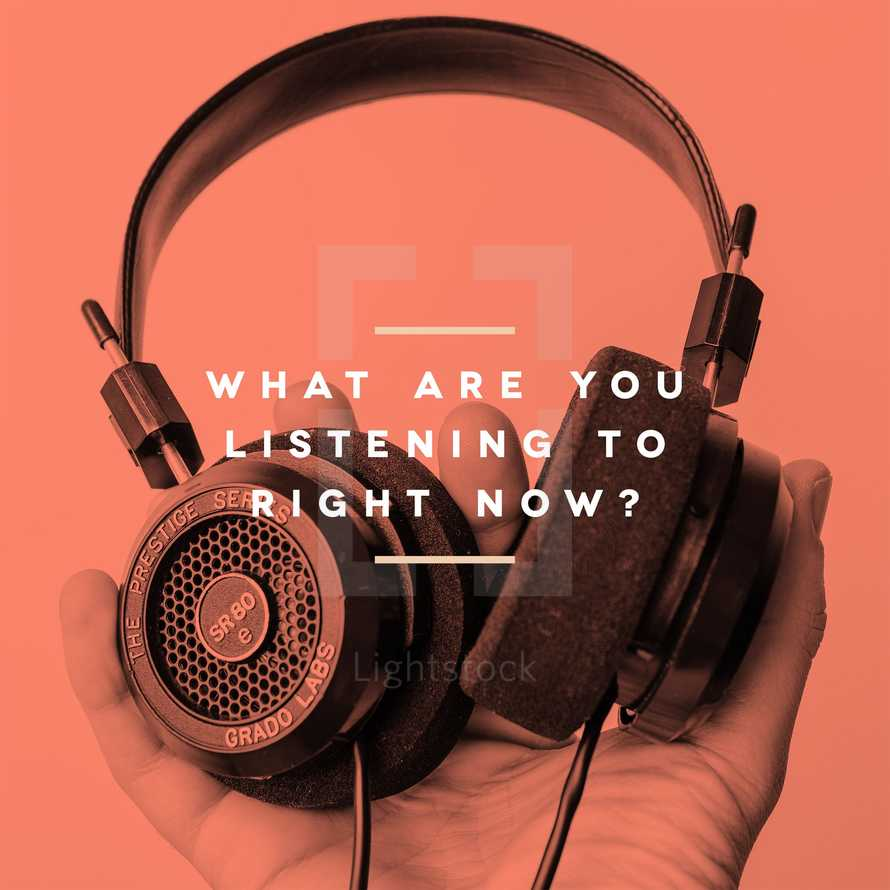 What are you listening to right now?