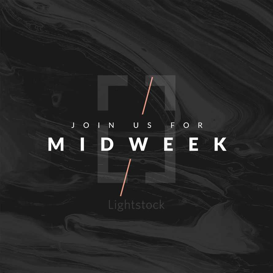 Join us for midweek