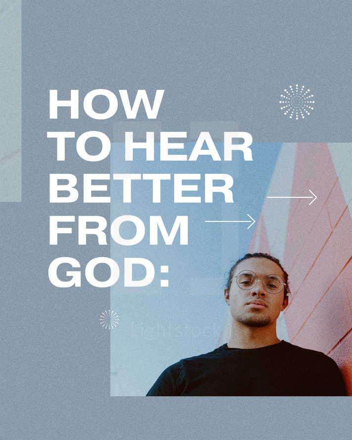 How to hear better from God: 1) Read Scripture so you can recognize God's heart. 2) Slow down and be silent. 3) Ask God to speak. 4) Act on things you sense He's saying.