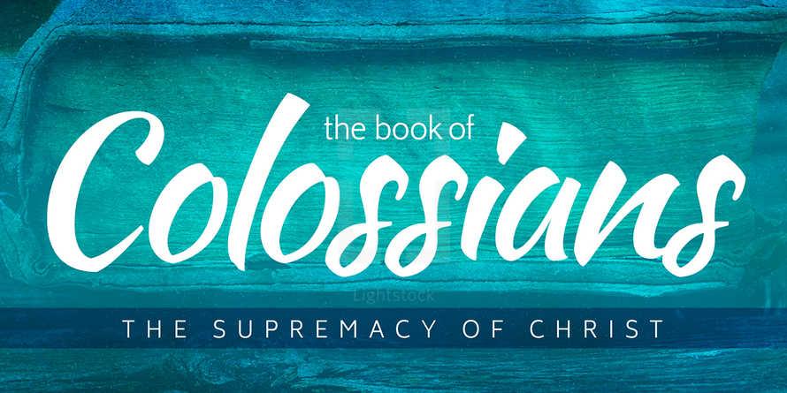 Colossians Sermon Series