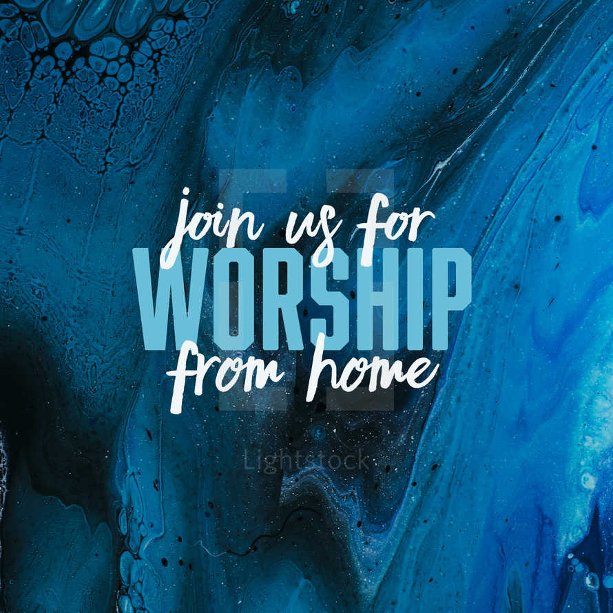 Worship from home social graphic
