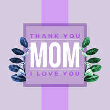 Thank You MOM Social Graphic
