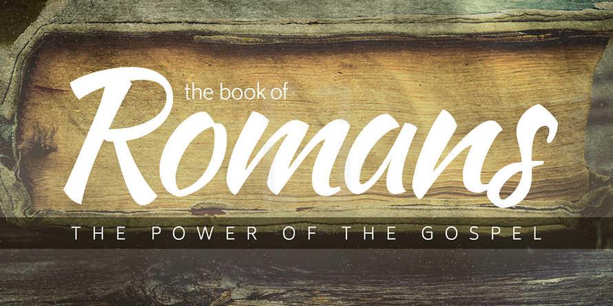 Romans Sermon Series