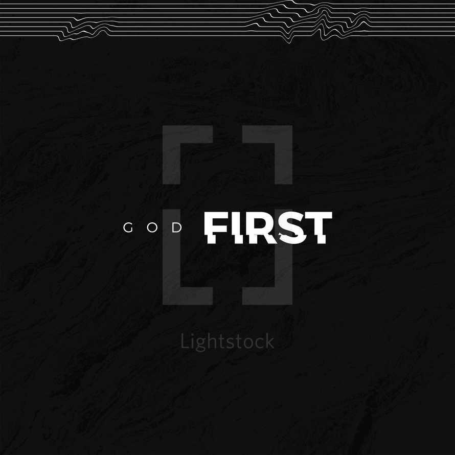 Commandment 1: God First