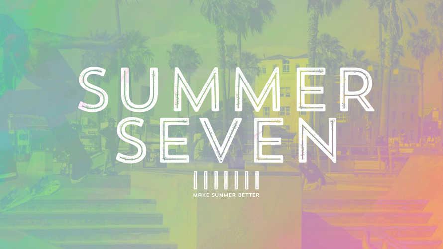 Summer Seven: Make Summer Better