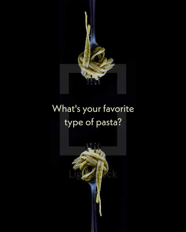 What's your favorite type of pasta?