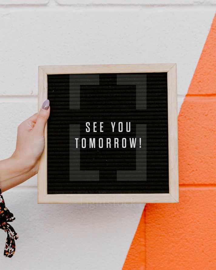 See you tomorrow!