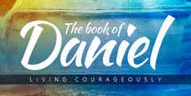 Daniel - Sermon Slides