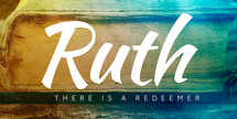 The Book of Ruth - Sermon Series Slides