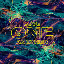 Love one another.