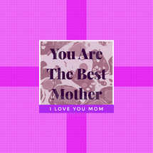 The Best Mother Social Graphic