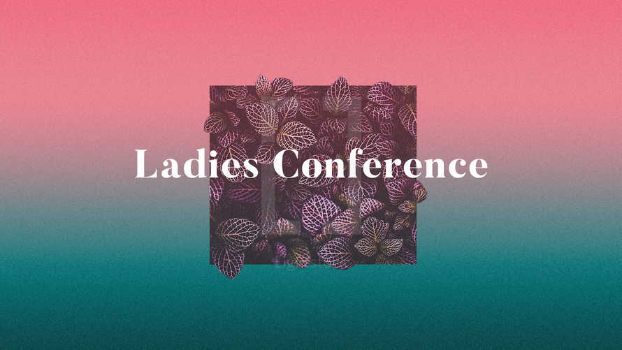 Ladies Conference