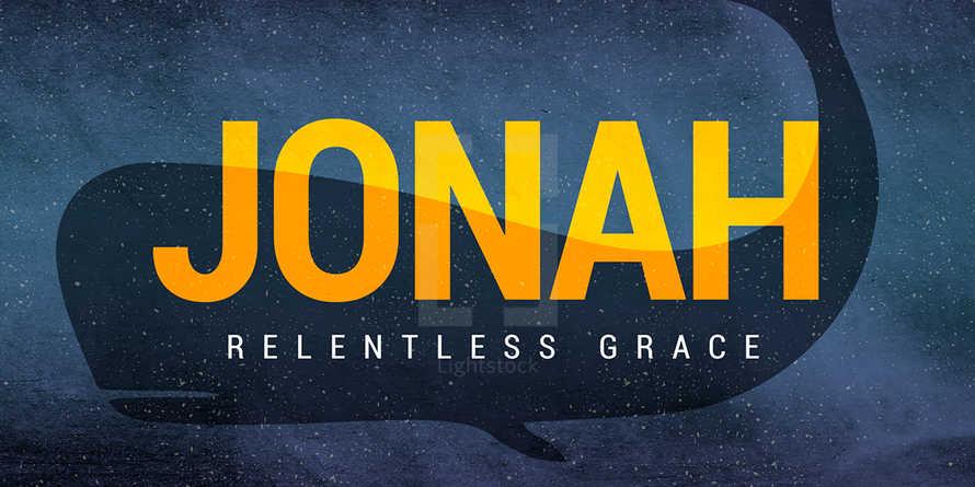 Jonah Sermon Series - Slides