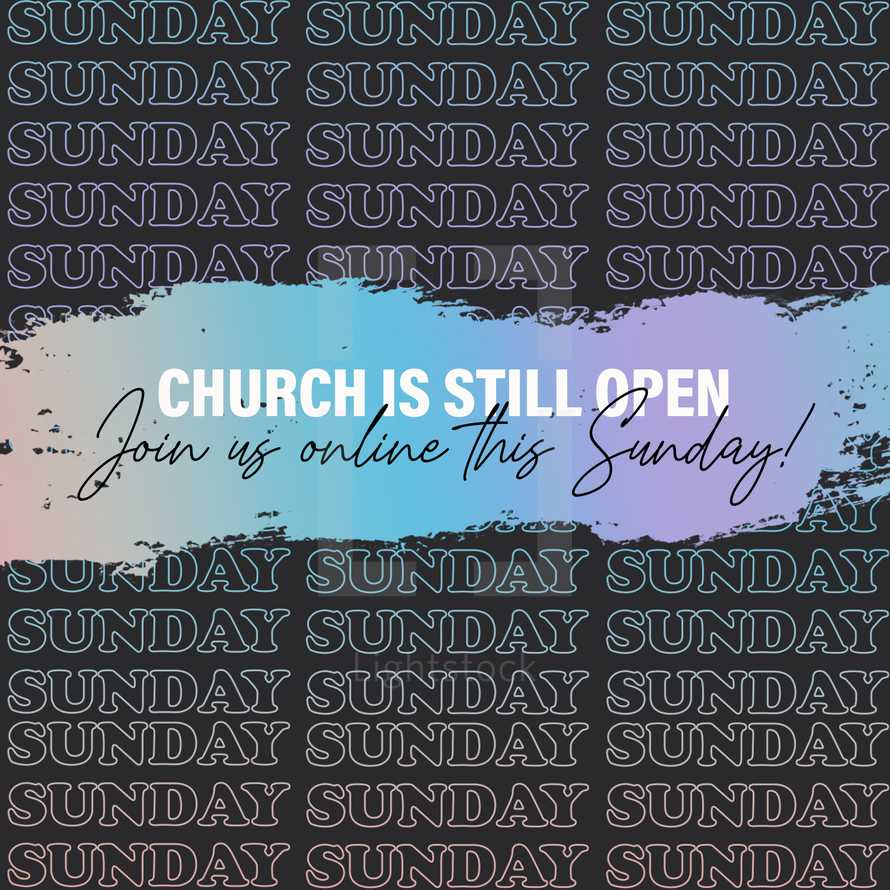 Church is open! Join us online this Sunday Social Graphic!