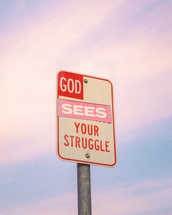 God sees your struggle
