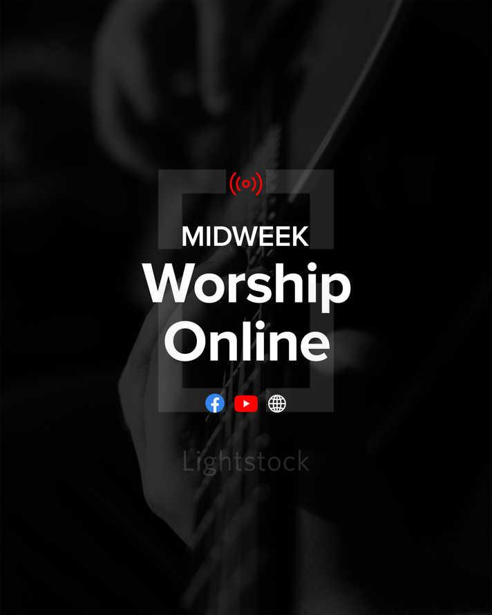 Midweek worship online