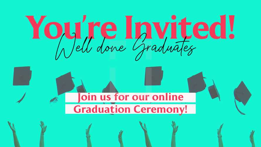Online Graduation slide (You're Invited!) Virtual graduation